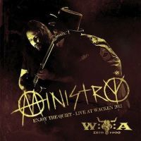 MINISTRY - Enjoy The Quiet – Live at Wacken 2012