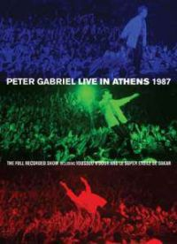 PETER GABRIEL - Live In Athens 1987