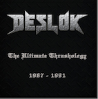DESLOK - The ultimate thrashology 1987 - 1991