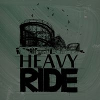 HEAVY RIDE - Heavy Ride